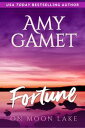 Fortune on Moon Lake【電子書籍】[ Amy Gamet ]