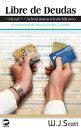 Libre de Deudas, la moral de la administraci���n del dinero