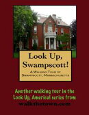 A Walking Tour of Swampscott, Massachusetts