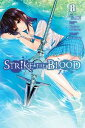 Strike the Blood, Vol. 8 (mang...