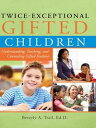 Twice-Exceptional Gifted ChildrenUnderstanding, Teaching, and Counseli...