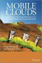 ショッピング Mobile CloudsExploiting Distributed Resources in Wireless, Mobile and Social Networks【電子書籍】[ Frank H. P. Fitzek ]