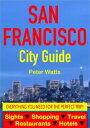 San Francisco City Guide - Sightseeing, Hotel, Res
