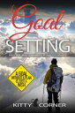 Goal Setting & Personality PsychologySelf Esteem, Motivate Yourself, How to Be Happy, Positive Thinking【電子書籍】[ Kitty Cor..