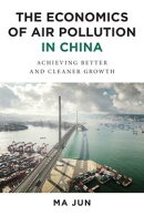 The Economics of Air Pollution in China