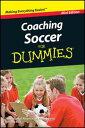 Coaching Soccer For Dummies, Mini Edition【電子書籍】[ Greg Bach ]