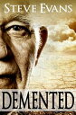 Demented【電子書籍】[ Steve Evans ]