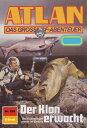 Atlan 828: Der Klon erwacht (Heftroman)Atlan-Zyklus Im Auftrag der Kosmokraten 【電子書籍】 Falk-Ingo Klee