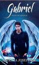 Gabriel Path of Angels Book 4【電子書籍】[ Patricia Josephine ]