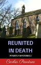 Reunited in Death【電子書籍】[ Cecilia Peartree ]