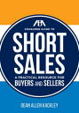 The ABA Consumer Guide to Short SalesA Practical Resource for Buyers and Sellers