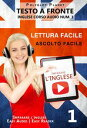 Imparare l'inglese - Lettura facile   Ascolto facile   Testo a fronte Inglese corso audio num. 1Imparare l'inglese   Easy Audi..