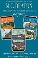 Introducing Hamish Macbeth: Mysteries #1-3