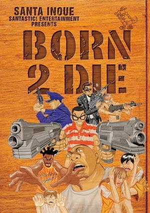 BORN 2 DIE【電子書籍】[ 井上三太 ]