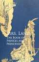 The Book of Princes and Princesses【電子書籍】[ Mrs. Lang ]