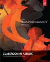 Adobe Flash Professional CC Classroom in a Book (2014 release)【電子書籍】[ Russell Chun ]