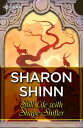 Still Life with Shape-Shifter【電子書籍】[ Sharon Shinn ]