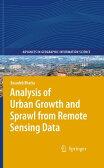 Analysis of Urban Growth and Sprawl from Remote Sensing Data【電子書籍】[ Basudeb Bhatta ]