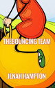 The Bouncing Team (Illustrated Children's Book Ages 2-5)【電子書籍】[ Jenah Hampton ]