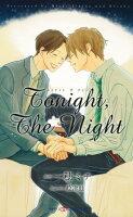 Tonight,TheNight【イラスト付】【電子限定SS付】