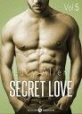 Secret Love, vol. 5【電子書籍】[ Lucy Allen ]
