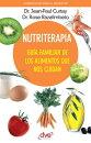 Nutriterapia. Gu���a familiar de los alimentos que nos cuidan