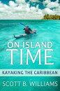 On Island Time: Kayaking the Caribbean