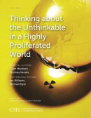 Thinking about the Unthinkable in a Highly Proliferated World