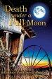 Death Under A Full Moon【電子書籍】[ Diane Smithwick-Braden ]