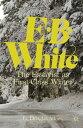 E. B. WhiteThe Essayist as First-Class Writer【電子書籍】[ G. Atkins ]