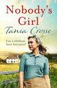 ショッピングheartwarming Nobody's GirlA heartwarming saga of love and courage【電子書籍】[ Tania Crosse ]