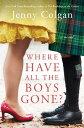 Where Have All the Boys Gone?A Novel【電子書籍】[ Jenny Colgan ]