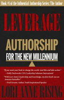 Leverage: Authorship for the New Millennium