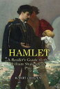 Hamlet: A Reader's Guide to the William Shakespeare Play【電子書籍】[ Robert Crayola ]