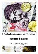 L'adolescence en Italie avant l��Euro