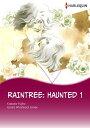 [Bundle] Raintree: HauntedHarlequin Comics【電子書籍】[ Linda Winstead Jones ]
