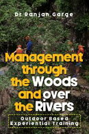 Management through the Woods and over the Rivers