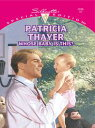 Whose Baby Is This?【電子書籍】[ Patricia Thayer ]