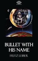 Bullet With His Name