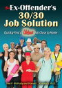 The Ex-Offender's 30/30 Job SolutionQuickly Find a Lifeboat Job Close ...