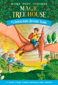 Magic Tree House #1: Dinosaurs Before Dark(Random House Books for Young Readers)