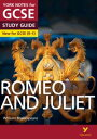 Romeo and Juliet: York Notes for GCSE (9-1)【電子書籍】 John Polley