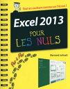 Excel 2013 Pas ? pas Pour les Nuls【電子書籍】[ Bernard JOLIVALT ]