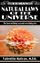 Natural Laws of the Universe【電子書籍】[ Valentin Matcas ]