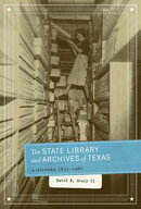 The State Library and Archives of Texas