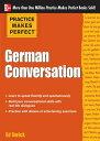 西洋書籍 - Practice Makes Perfect German Conversation【電子書籍】[ Ed Swick ]