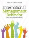 International Management BehaviorGlobal and Sustainable Leadership【電子書籍】[ Henry W. Lane ]
