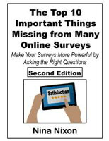 The Top 10 Important Things Missing from Many Online Surveys - Second EditionMake Your Surveys More Powerful by Asking the Right Questions【電子書籍】[ Nina Nixon ]