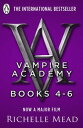 Vampire Academy Books 4-6【電子書籍】[ Richelle Mead ]