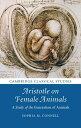 Aristotle on Female AnimalsA Study of the Generation of Animals【電子書籍】[ Sophia M. Connell ]
